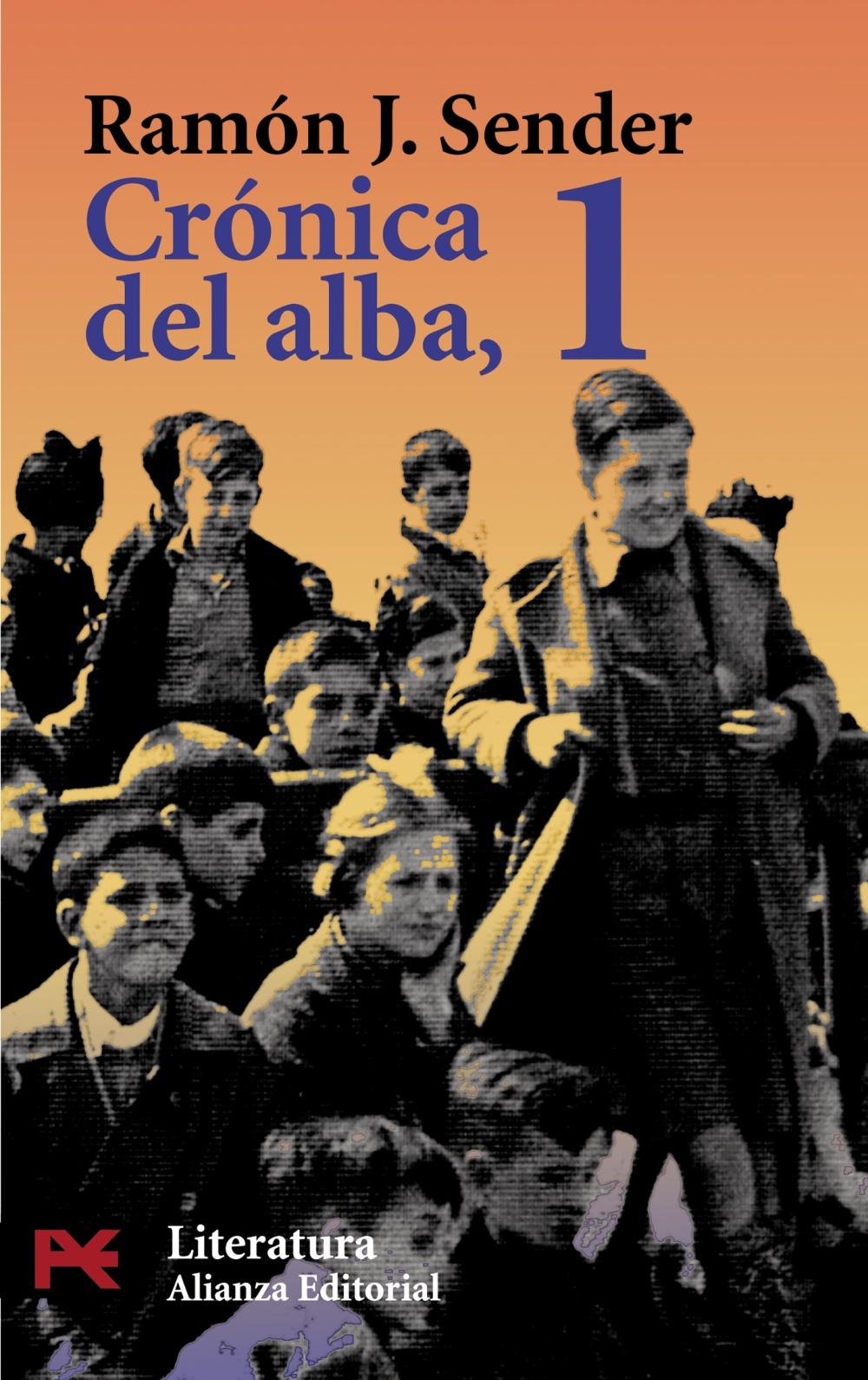 Crónica del Alba de Ramón J. Sender