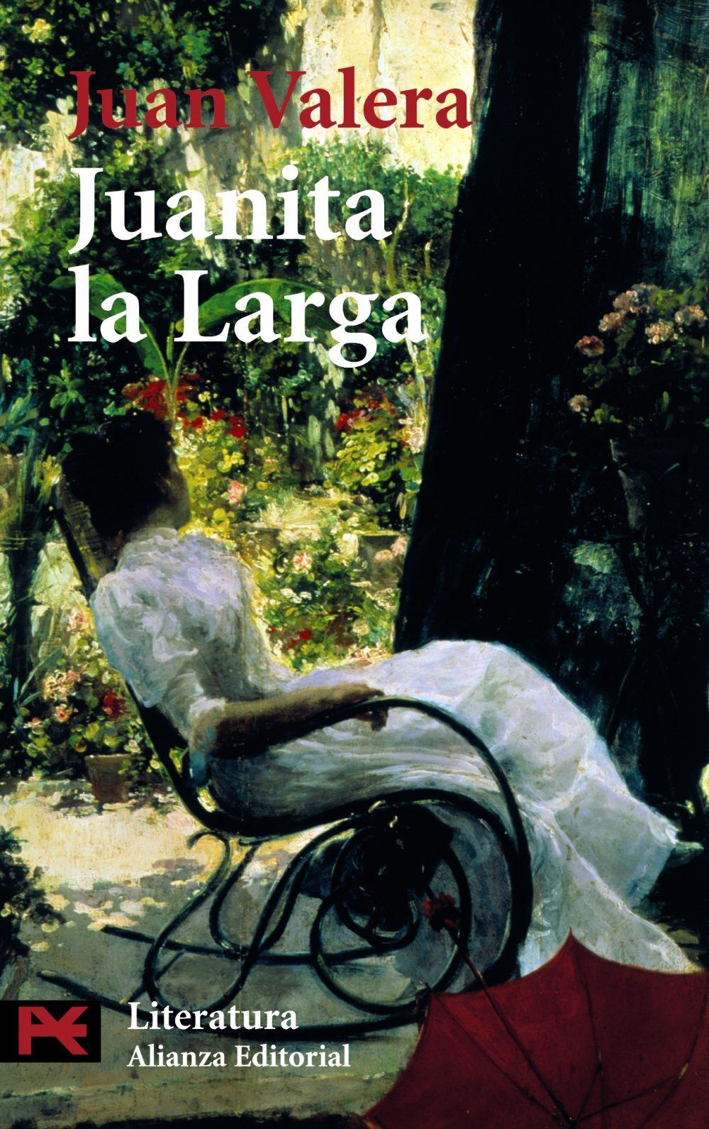 """Juanita la Larga"" de Juan Valera"