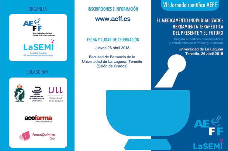 VII Jornada Científica de AEFF en Tenerife: 'El medicamento individualizado. Herramienta terapéutica del presente y el futuro'