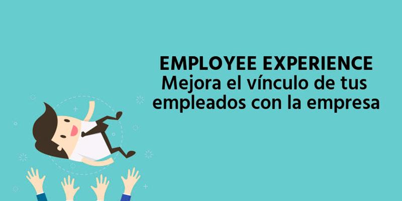 El sector de Recursos Humanos pone el foco en el employee experience