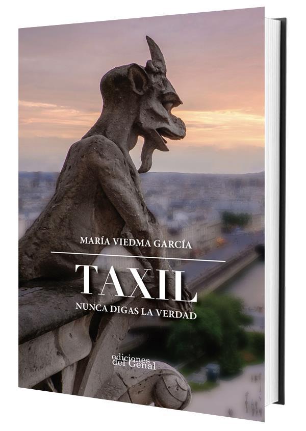 Nueva novela de María Viedma: Taxil. Nunca digas la verdad