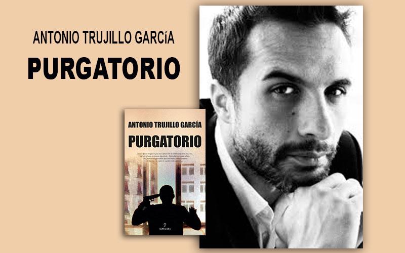 """Antonio Trujillo, autor de El Purgatorio: """"Los juzgados de violencia sobre la mujer son tribunales de excepción, de hecho están prohibidos en la Constitución"""""""