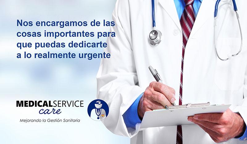 En MEDICAL SERVICE CARE nos encargamos de las cosas importantes para  que puedas dedicarte a lo realmente urgente