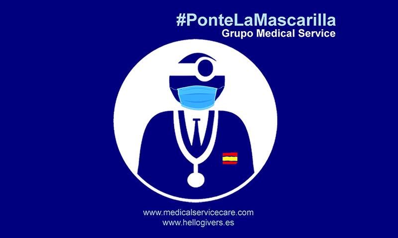 El Grupo Medical Service insiste en la importancia de llevar la mascarilla en la fase 1 de la desescalada, hay que proteger a los más vulnerables