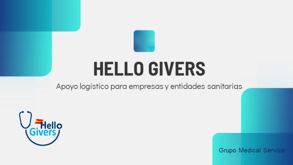 Hello givers , material y apoyo logístico para empresas en la prevención contra el covid 19 . – Grupo Medical Service –