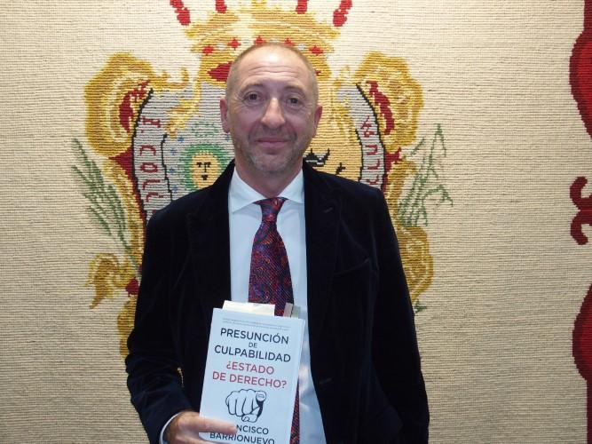 El Colegio de Abogados de Málaga acoge la presentación del libro 'Presunción de culpabilidad. ¿Estado de Derecho?', de Francisco Barrionuevo