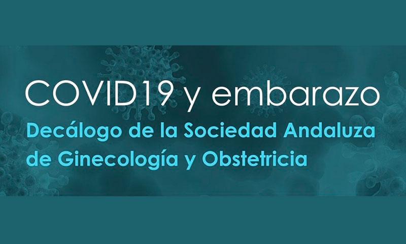 La Sociedad Andaluza de Ginecología y Obstetricia publica un decálogo de recomendaciones sobre Coronavirus y embarazo