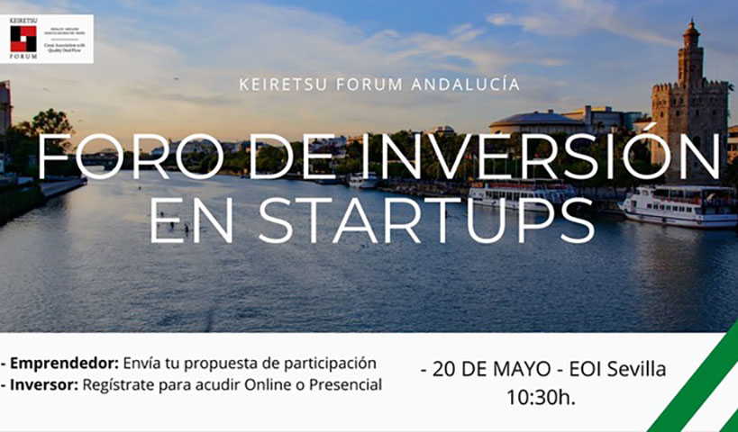 """Startups podrán optar a financiación privada, entre 30.000 y 500.000 euros, en el Foro de inversores """"Keiretsu Forum Andalucía 2021""""."""