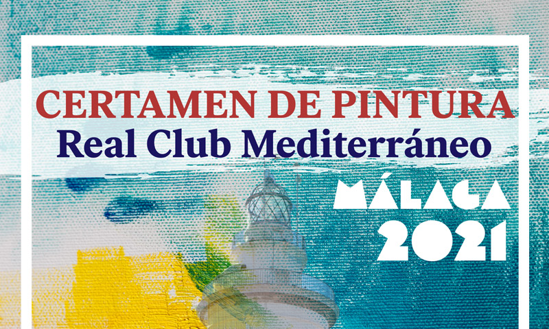 Certamen de Pintura Real Club Mediterráneo 2021